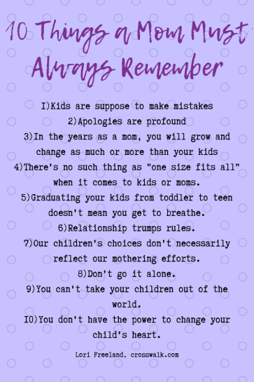 10 Things a Mom Must Always Remember